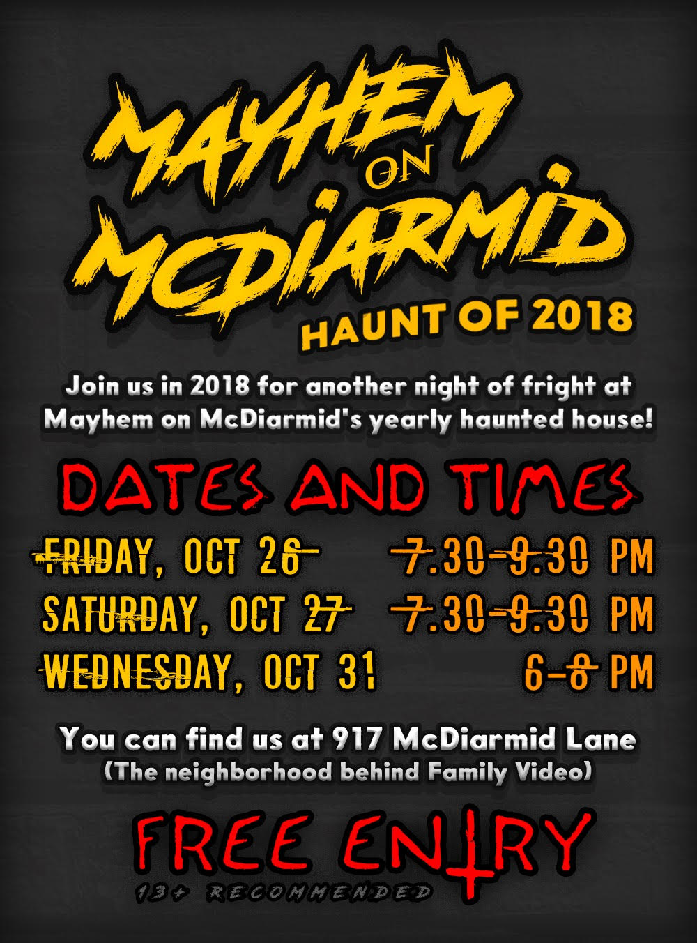 These are the dates and times for Mayhem at McDiarmid.