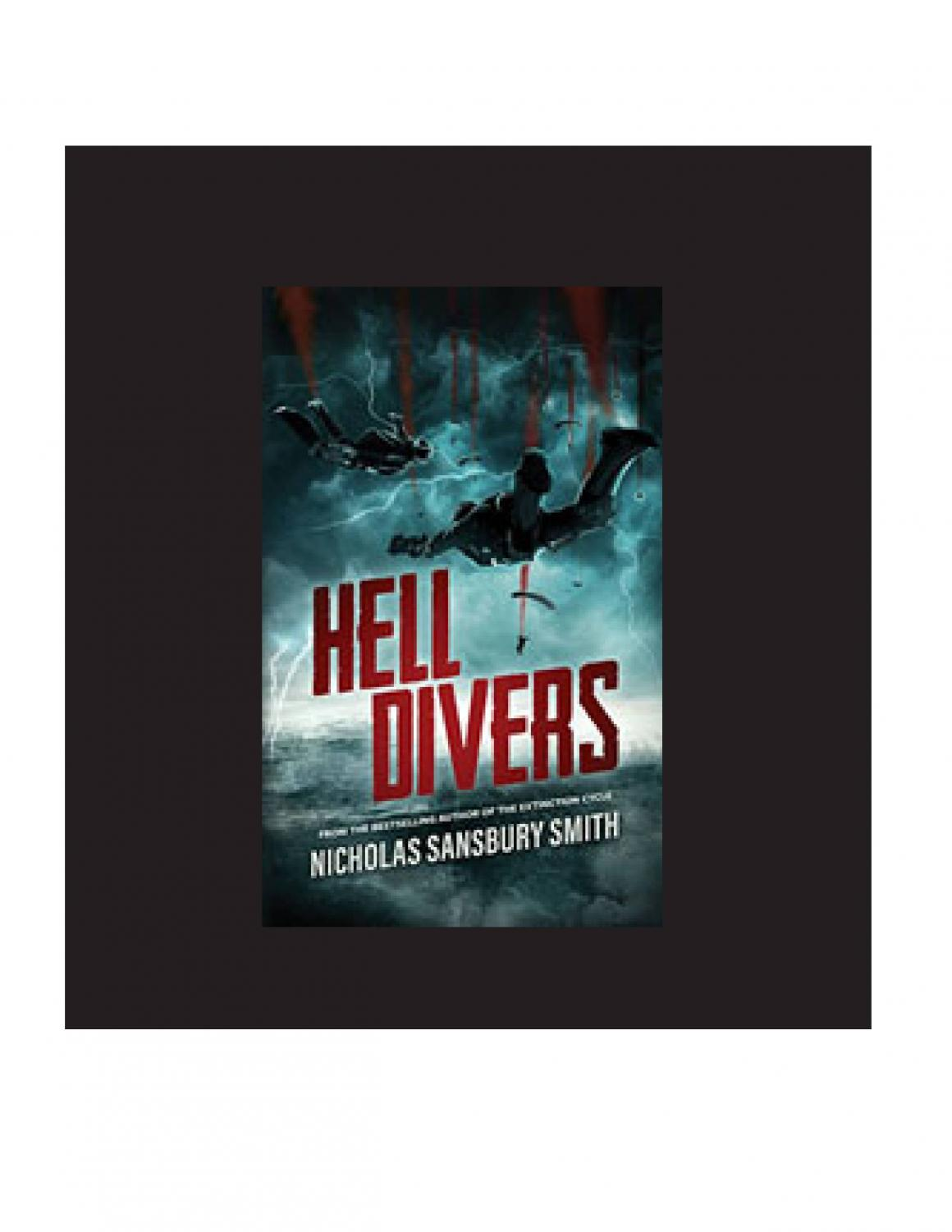The Hell Divers books are about humans living in airships in a post apocalyptic world and hell divers have to dive to the ruined surface to keep the ships in the air. The Series is a four book series, soon to be a five book series.
