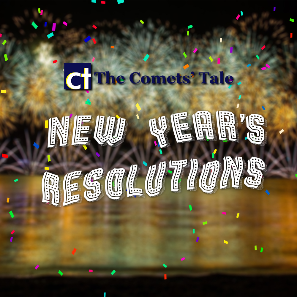 GLHS students tell the Comets' Tale what their resolutions for 2019 are.