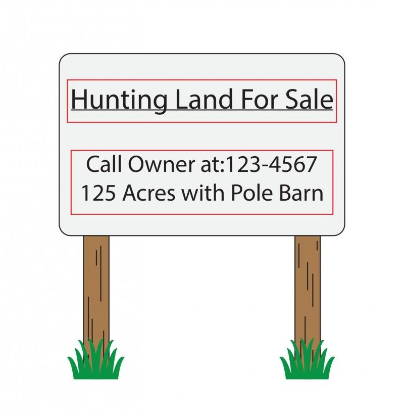 The hunting land for sale illustration is supposed to represent that the selling of land is one of the problems causing people to stop hunting.