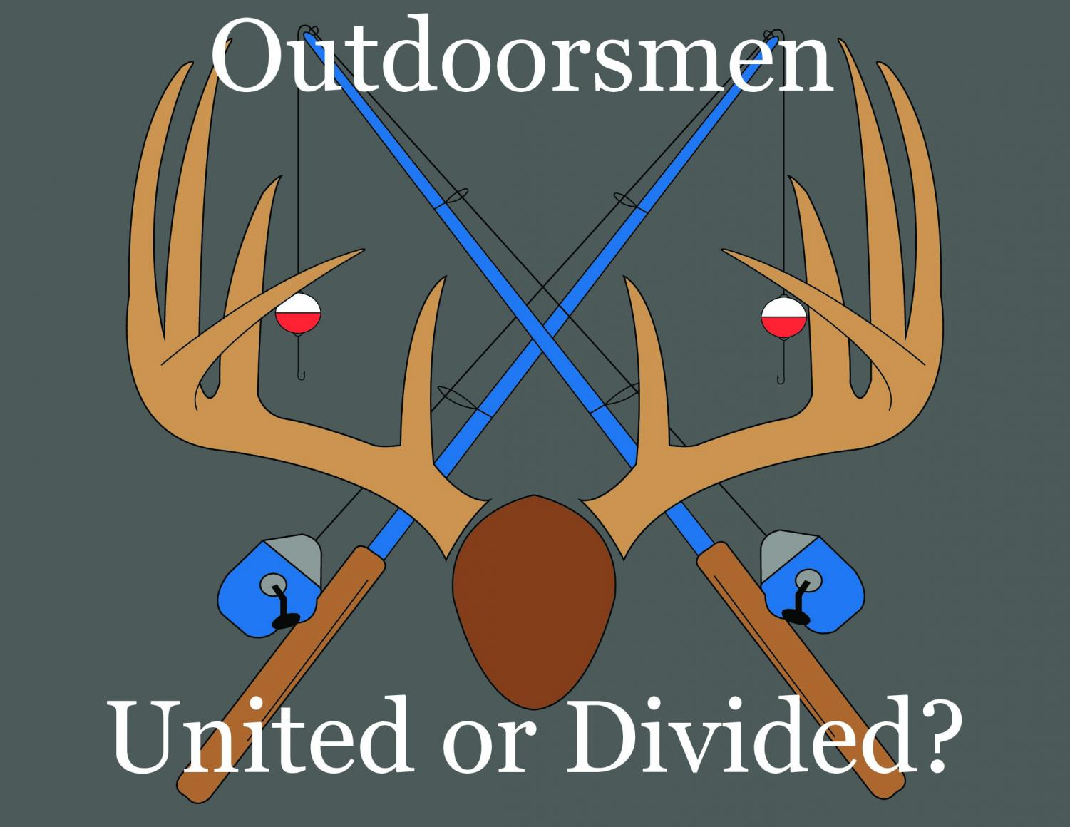 Outdoorsmen and women are becoming more and more divided, because of back and forth disagreements on social media.